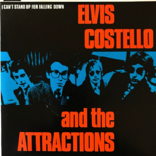 "Elvis Costello And The Attractions ‎- I Can't Stand Up For Falling Down (7"") (VG/VG-)"